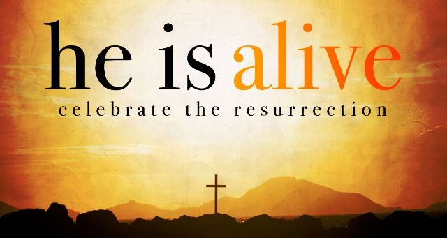 303039-He-Is-Alive-Celebrate-The-Resurrection